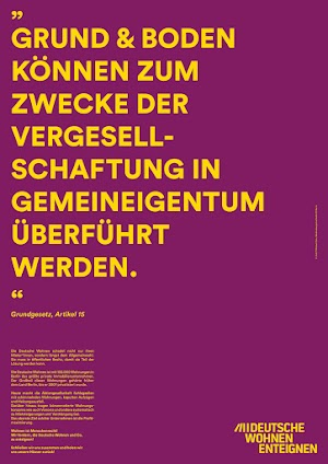 Grundgesetz, Artikel 15 «Grund und Boden können zum Zwecke der Vergesellschaftung in Gemeineigentum überführt werden.»