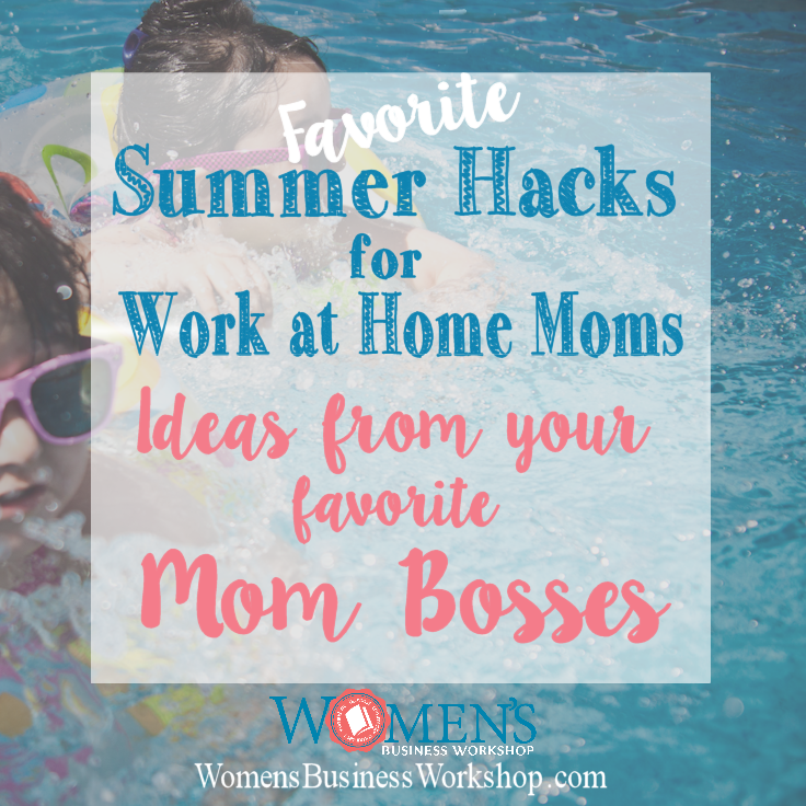 mom boss summer tips and hacks