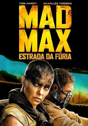 Mad Max: Estrada da Fúria – Filme 2015