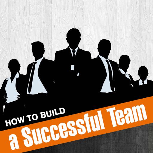 نتيجة بحث الصور عن How to build a successful team