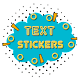 Text Stickers Fot WA - WAStickerApps for PC-Windows 7,8,10 and Mac
