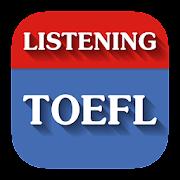 TOEFL Listening & Practice