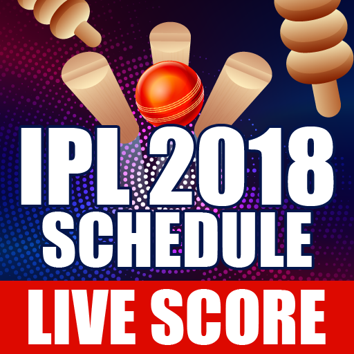 IPL 2018 - IPL 2018 Schedule - IPL 2018 Live Score