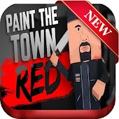 Tips Paint The Town Red