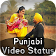 Punjabi Video Status 2018 Download on Windows