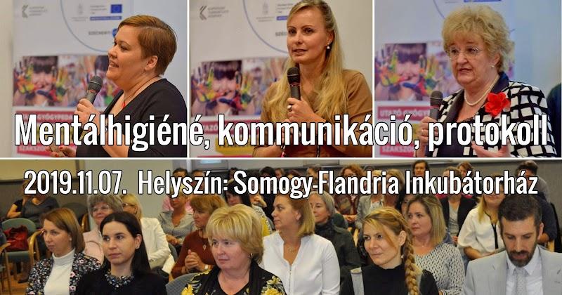 Kaposvári Tagintézmény - Mentálhigiéné, kommunikáció, protokoll - 2019.11.07