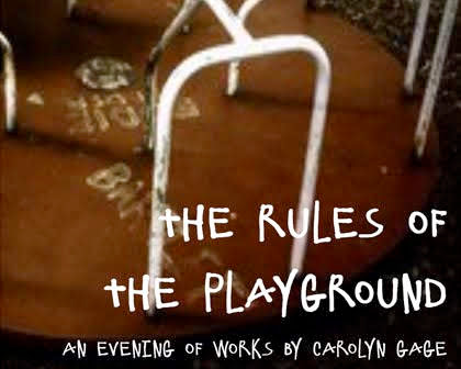 The Rules of the Playground: An Evening of Works by Carolyn Gage