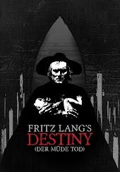 Fritz Lang's Destiny