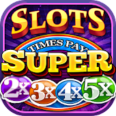 Super Slots- 2 3 4 5 Times Pay