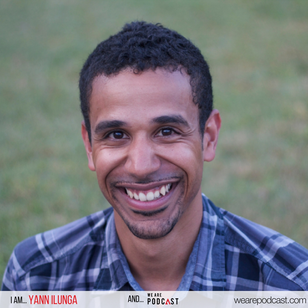 Yann Ilunga We Are Podcast 2017 Speaker
