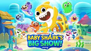 Baby Shark's Big Show! thumbnail