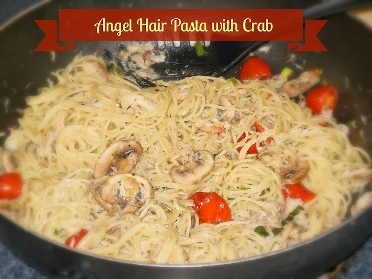 Angel Hair Pasta with Crab and Mushrooms