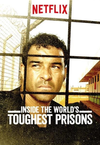 Inside The World's Thoughest prisons