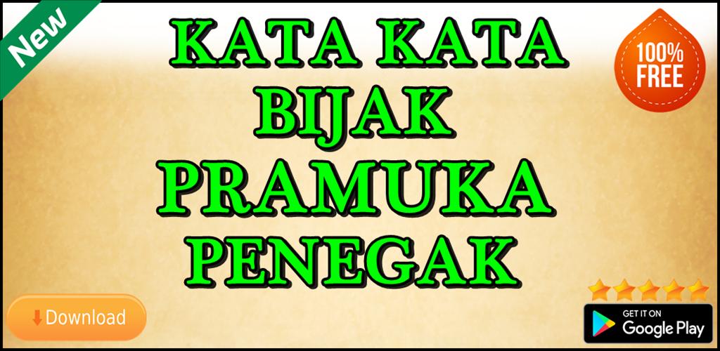 Download Kata Kata Bijak Pramuka Penegak Apk Latest Version