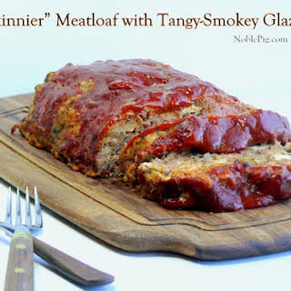 Skinnier Meatloaf with a Tangy-Smokey Glaze.