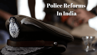 Police Reforms In India