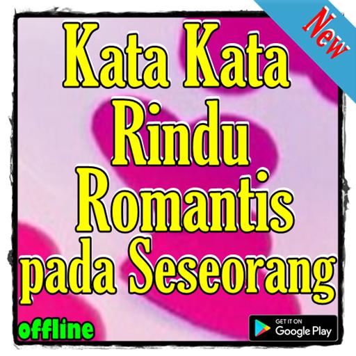 Kata Kata Rindu Romantis Pada Seseorang Android