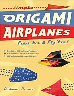 Photo: Simple Origami Airplanes: Fold 'em & Fly 'em! Dewar, Andrew Tuttle Pub (October 15, 2007) Paperback ISBN 0804838879