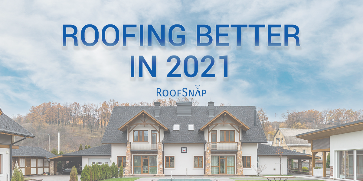 Roofing Better in 2021 Header