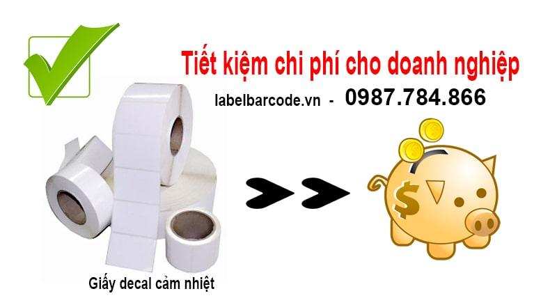 Sử dụng giấy decal cảm nhiệt giúp tiết kiệm chi phí cho doanh nghiệp