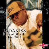 Jadakiss: Kiss Of Death - Tour 2005