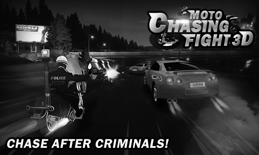 Moto Chasing Fight 3D
