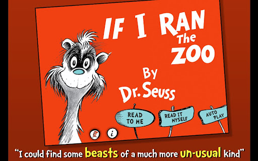If I Ran the Zoo - Dr. Seuss