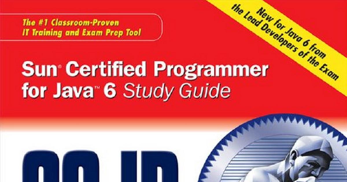 SCJP Sun Certified Programmer for Java 6 (Exam 310-065).pdf - Google ...