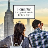 Romantic Background Sounds for First Date – Soft Piano Sounds, Jazz Music for Lovers, Candlelight Dinner