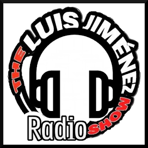 The Luis Jiménez Show Radio