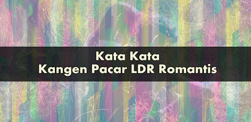 Kata Kata Kangen Pacar Ldr Romantis додатки в Google Play