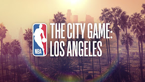 The City Game: Los Angeles thumbnail