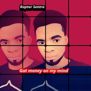 gat money on my mind (produce by double pro) Upload Your Music Free