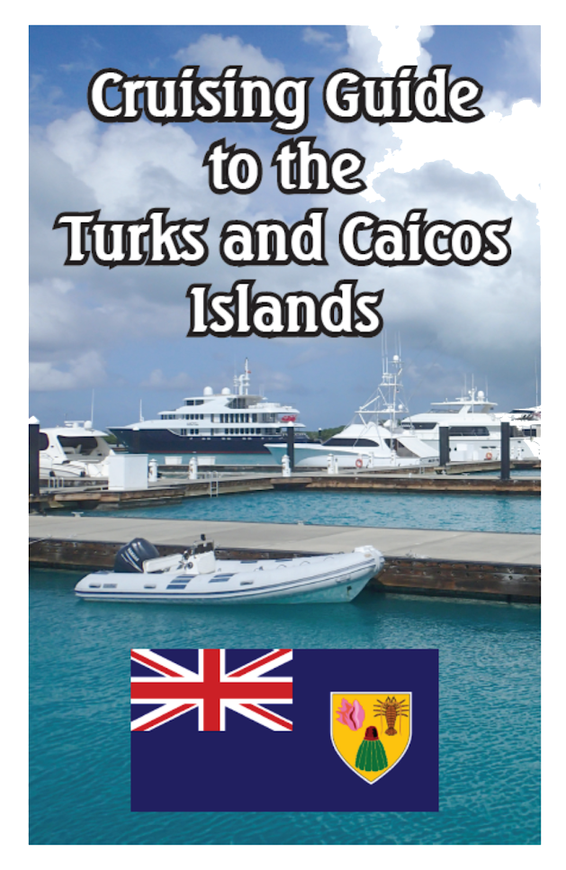 Crusing Guide to the Turks and Caicos Islands