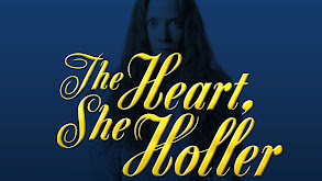 The Heart, She Holler thumbnail