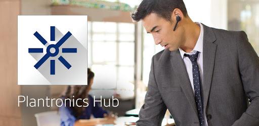 Plantronics Hub™ - Apps on Google Play