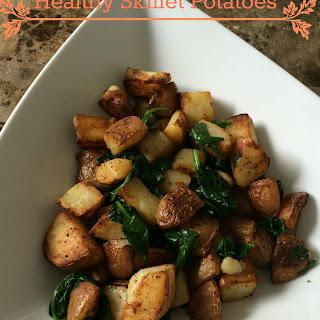 Healthy Skillet Potatoes