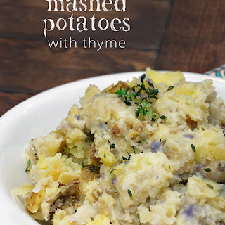 Rustic Mashed Potatoes with Thyme.