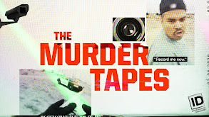 The Murder Tapes thumbnail