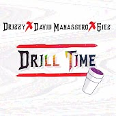 Drill Time (feat. David Manassero, Giezmusic)