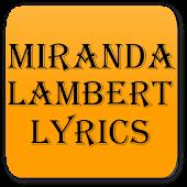 Lyrics of Miranda Lambert