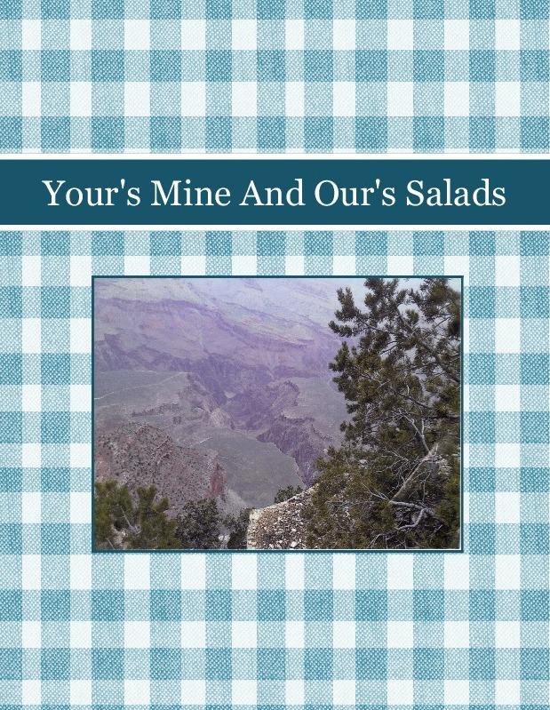 Your's  Mine  And  Our's   Salads