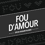 The Fermentorium Fou D'Amore
