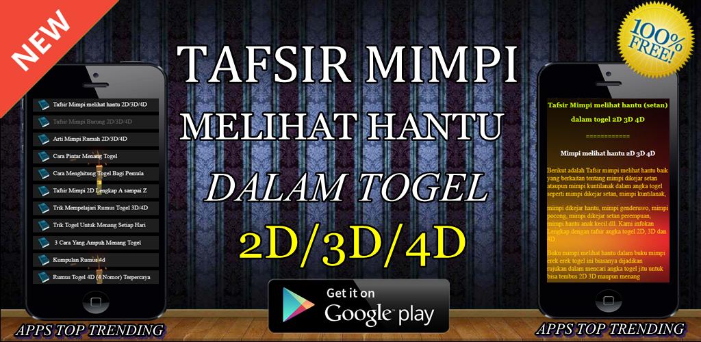 Download Tafsir Mimpi Melihat Hantu Dalam Togel 2d 3d 4d Apk Latest Version For Android