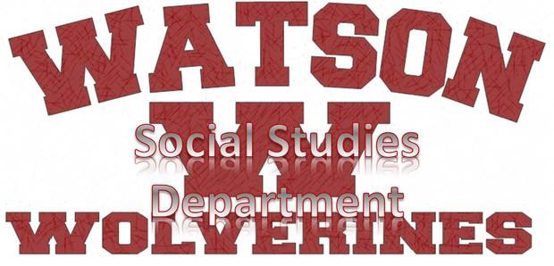 Watson Social Studies Department
