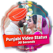 Punjabi 30 Seconds Video Status