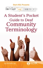 DJSC! A Student's Guide to Deaf Community Terminology