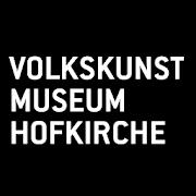 VOLKSKUNSTMUSEUM / HOFKIRCHE