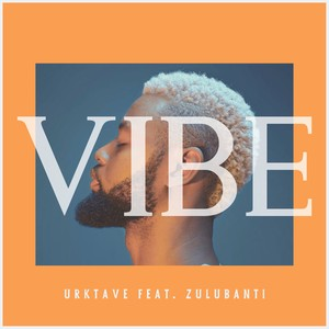 Vibe (feat. Zulubanti) Upload Your Music Free