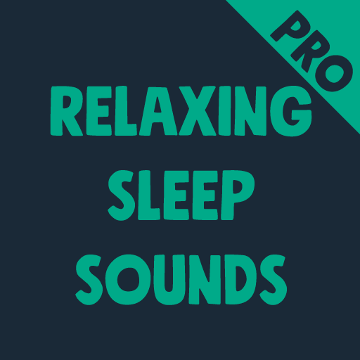 Relaxing Sleep Sounds PRO